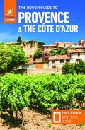The Rough Guide to Provence &; the Cote d'Azur (Travel Guide with Free eBook)