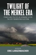 Twilight of the Merkel Era