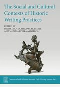 The Social and Cultural Contexts of Historic Writing Practices