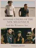 Spanish Cinema of the New Millennium - And the Winners Are...