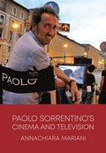 Paolo Sorrentinos Cinema and Television