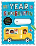 My Year in Kindergarten