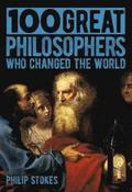 100 Great Philosophers Who Changed the World