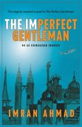 The Imperfect Gentleman: on an Unimagined Journey