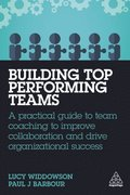 Building Top-Performing Teams