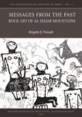 Messages from the Past: Rock Art of Al-Hajar Mountains