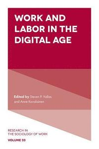 Work and Labor in the Digital Age