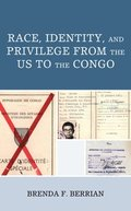 Race, Identity, and Privilege from the US to the Congo