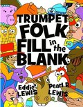 Trumpet Folk Fill in the Blank