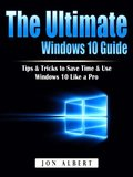Ultimate Windows 10 Guide