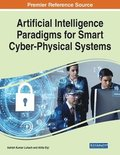 Artificial Intelligence Paradigms for Smart Cyber-Physical Systems
