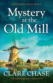 Mystery at the Old Mill