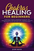 Chakras Healing for Beginners
