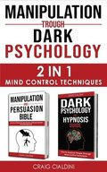 Manipulation Trough Dark Psychology