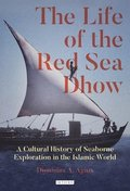 The Life of the Red Sea Dhow
