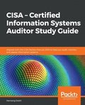 CISA - Certified Information Systems Auditor Study Guide