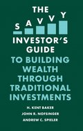 Savvy Investor's Guide to Building Wealth Through Traditional Investments