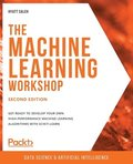 The Machine Learning Workshop