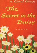 Secret in the Daisy