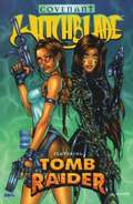 Witchblade Featuring Tomb Raider: Covenant