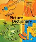 Milet Picture Dictionary (French-English): French-English