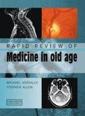 Rapid Review of Medicine in Old Age