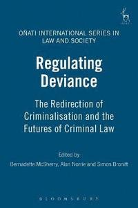 Regulating Deviance