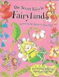 The Secret Fairy: The Secret Fairy In Fairyland