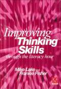 Improving Thinking Skills Through the Literacy Hour