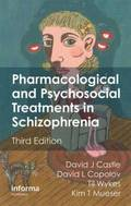 Pharmacological and Psychosocial Treatments in Schizophrenia