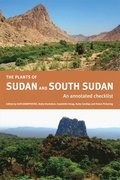 The Plants of Sudan and South Sudan - An Annotated  Checklist