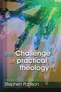 The Challenge of Practical Theology