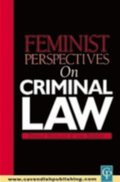 Feminist Perspectives on Criminal Law