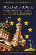 Russia and Europe in the Twenty-First Century