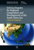 Solving Disputes for Regional Cooperation and Development in the South China Sea