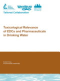 Toxicological Relevance of EDCs and Pharmaceuticals in Drinking Water