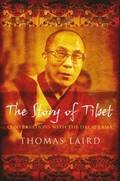 The Story of Tibet