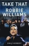 Take That and Robbie Williams - Back for Good