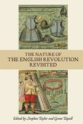 The Nature of the English Revolution Revisited