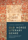 A Critical Companion to Old Norse Literary Genre
