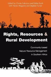 Rights Resources and Rural Development