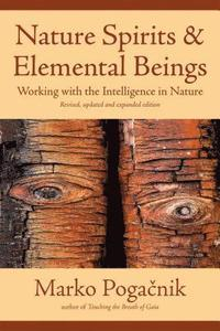Nature Spirits &; Elemental Beings