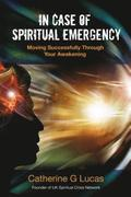 In Case of Spiritual Emergency