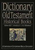Dictionary of the Old Testament Historical Books
