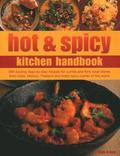 Hot &; Spicy Kitchen Handbook