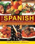 The Spanish, Middle Eastern &; African Cookbook