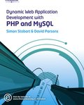 Dynamic Web Application Development using PHP & MySQL, Book/CD Package