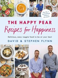 Happy Pear: Recipes for Happiness