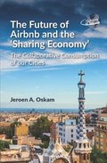 The Future of Airbnb and the 'Sharing Economy'