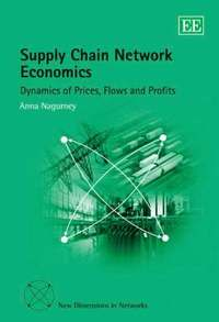 Supply Chain Network Economics